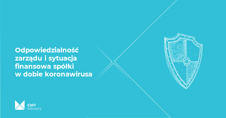 Odpowiedzialność zarządu isytuacja finansowa spółki wdobie koronawirusa